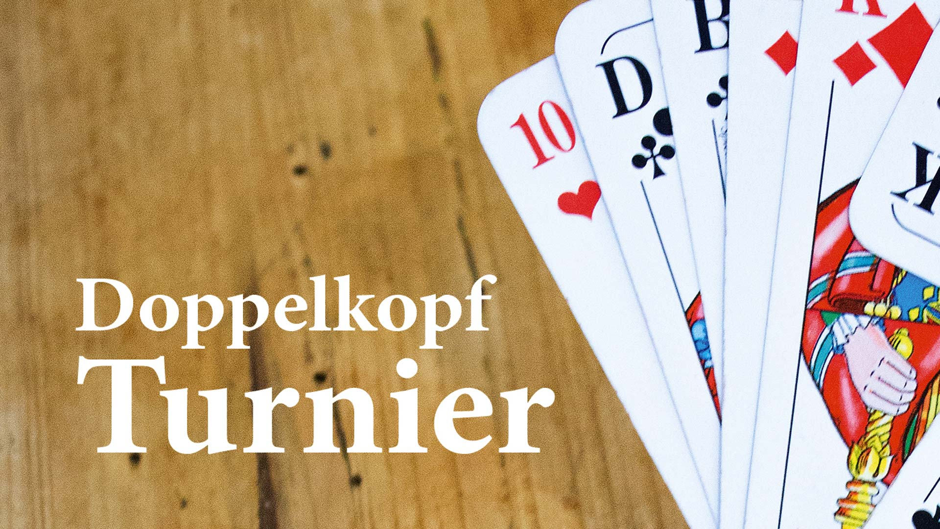 Doppelkopfturnier - Freitag, 17. November 2017